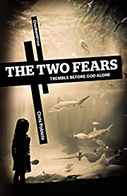 The Two Fears: Tremble Before God Alone por…