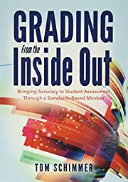 Grading From the Inside Out: Bringing…