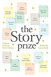 The Story Prize: 15 Years of Great Short…