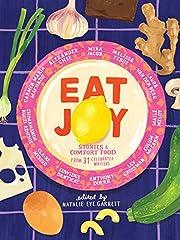 Eat Joy: Stories & Comfort Food from 31…