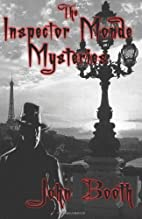 The Inspector Monde Mysteries by John Booth