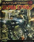 Battletech: Alpha Strike by Herbert A. Beas…