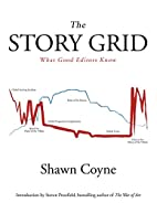 The Story Grid: What Good Editors Know by…