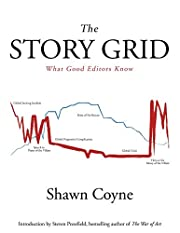 The Story Grid: What Good Editors Know de…