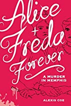 Alice Freda Forever: A Murder in Memphis by…