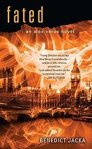 Fated (An Alex Verus Novel) por Benedict…