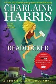 Deadlocked (Sookie Stackhouse, Book 12)…