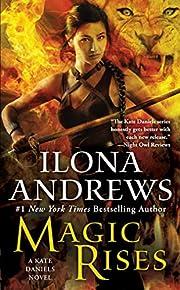 Magic Rises (Kate Daniels) by Ilona Andrews