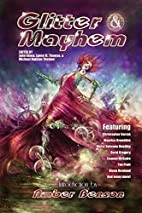 Glitter & Mayhem by Lynne M. Thomas