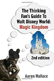 The Thinking Fan's Guide To Walt Disney…