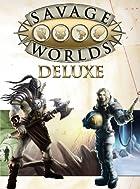 Savage Worlds Deluxe (S2P10014) Shane Hensley