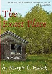The Exact Place de Margie L. Haack