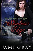 Shadow's Edge - The Kyn Kronicles - Book 1…