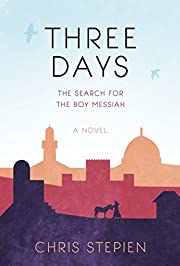 Three Days: The Search for the Boy Messiah…