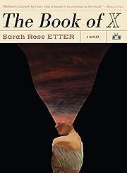 The Book of X de Sarah Rose Etter