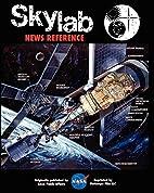 NASA Skylab News Reference by NASA