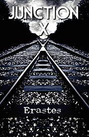 Junction X – tekijä: Erastes