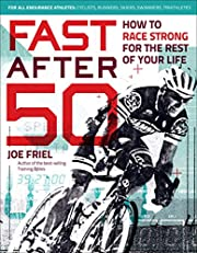 Fast After 50: How to Race Strong for the…