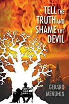 Tell the Truth & Shame the Devil 2015 by…