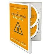 Dangerous Calling - Confronting the Unique…