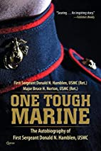 One Tough Marine: The Autobiography of First…