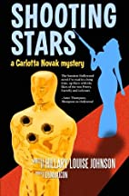 Shooting Stars by Hillary Louise Johnson