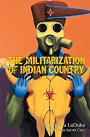 The Militarization of Indian Country (Makwa…