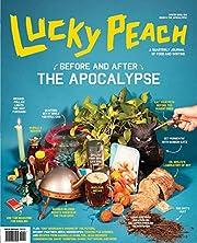 Lucky Peach, Issue 6 por David Chang