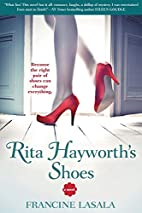 Rita Hayworth's Shoes by Francine…