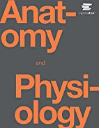 Anatomy & Physiology by OpenStax College