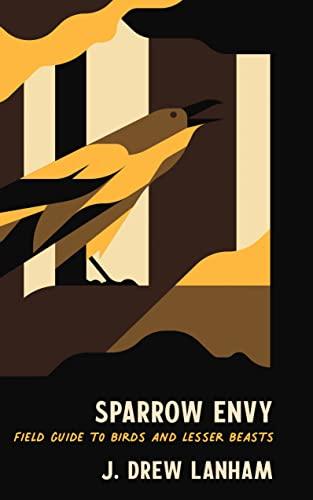 Sparrow Envy by Drew J. Lanham