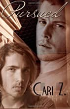 Pursued by Cari Z.