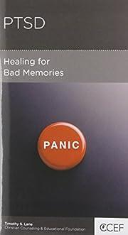 PTSD: Healing for Bad Memories de Timothy S.…