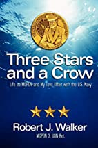 Three Stars and a Crow: Life as MCPON and my…