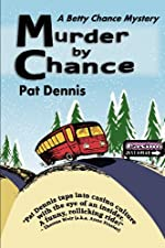 Murder by Chance by Pat Dennis