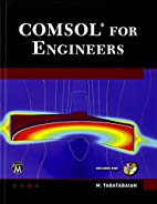 COMSOL for Engineers (Multiphysics Modeling)…