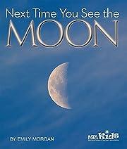 Next Time You See the Moon av Emily Morgan