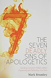 The Seven Deadly Sins of Apologetics:…
