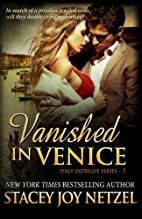 Vanished in Venice: Italy Intrigue Series -…