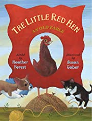 The Little Red Hen: An Old Fable de Heather…
