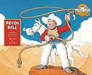 Pecos Bill (Rabbit Ears American Heroes &…