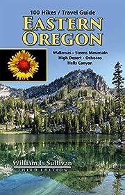 100 hikes / travel guide : Eastern Oregon de…