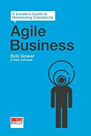 Agile Business: A Leader's Guide to…