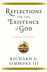 Reflections on the Existence of God: A…