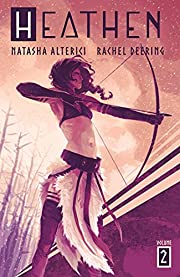 Heathen: Volume 2 de Natasha Alterici