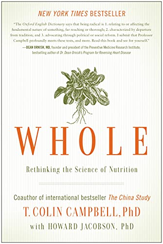 Whole by Colin, Campbell, Ph.D.