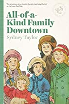 All-Of-A-Kind Family Downtown by Sydney…
