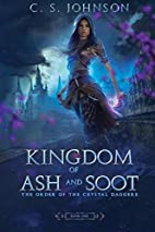 Kingdom of Ash and Soot (Book 1) by C.S.…