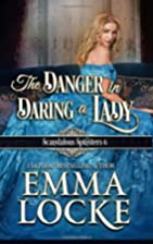 The Danger in Daring a Lady (The Naughty…