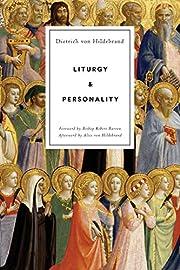 Liturgy and Personality por Dietrich von…